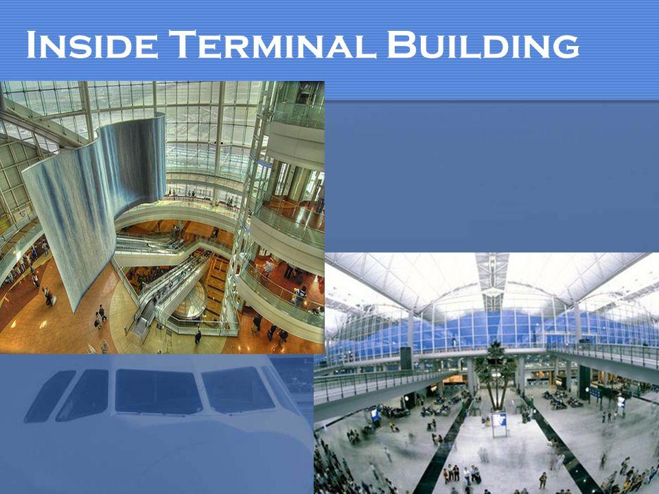 Inside Terminal Building