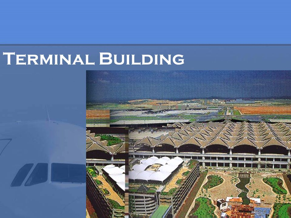 Attractive and Effective Terminal Many activities for passengers