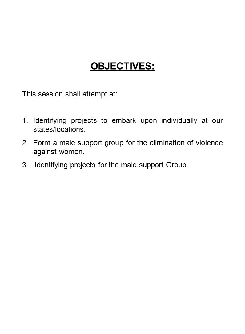 OBJECTIVES: This session shall attempt at: 1.Identifying projects to embark upon individually at our states/locations.