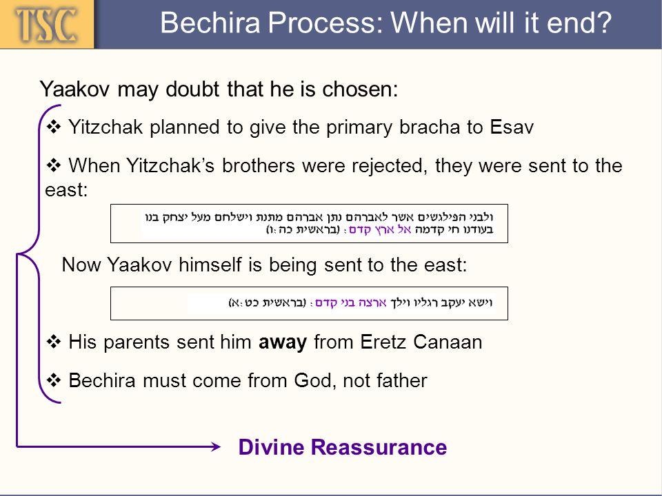 The bechira goes to Yaakov