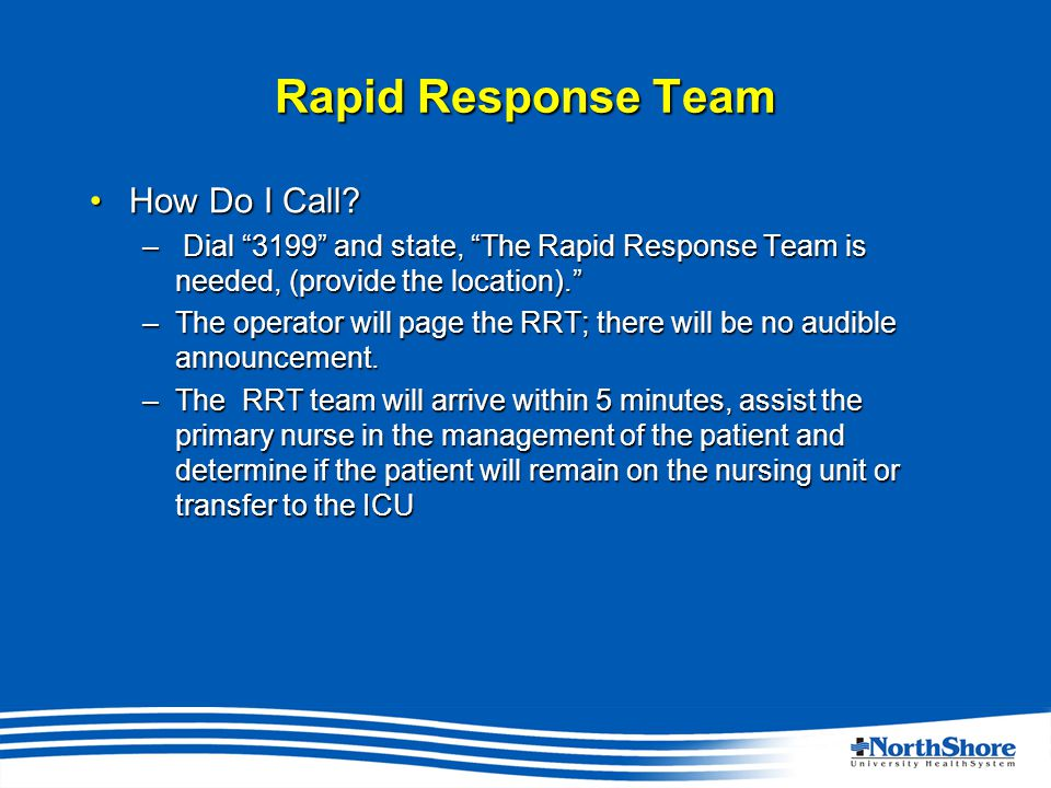 Rapid Response Team How Do I Call How Do I Call.