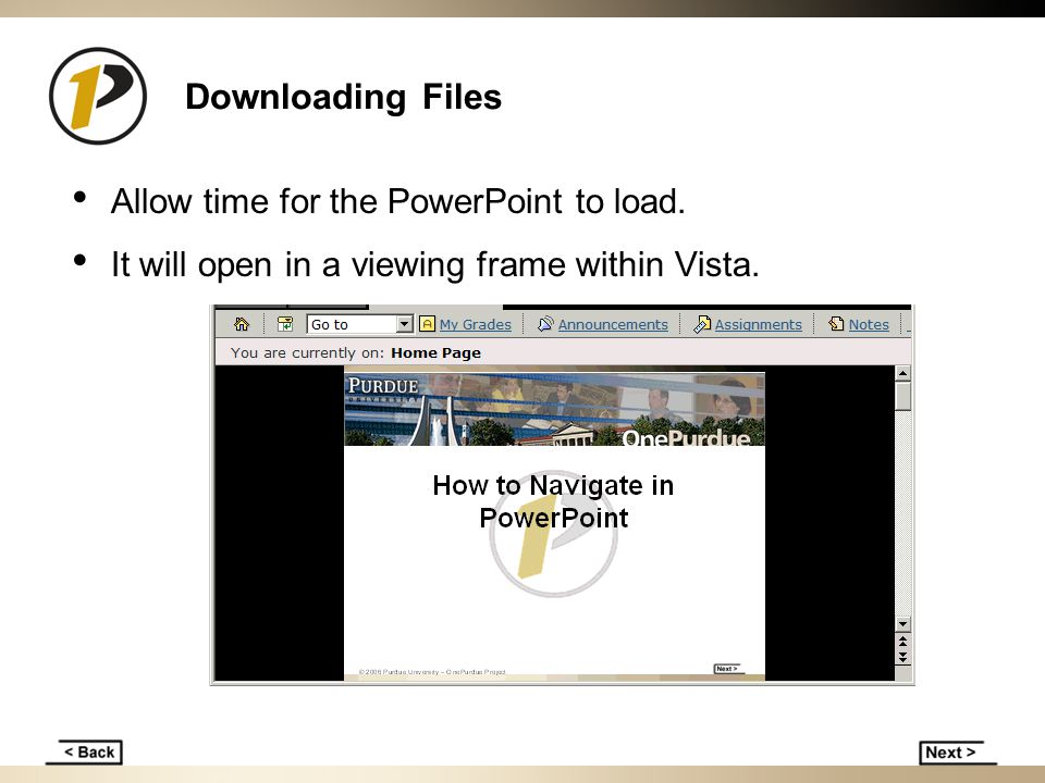 Downloading Files Allow time for the PowerPoint to load.