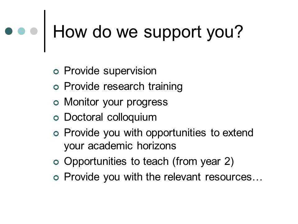 How do we support you.