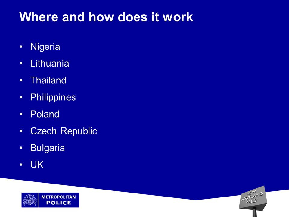 Where and how does it work Nigeria Lithuania Thailand Philippines Poland Czech Republic Bulgaria UK