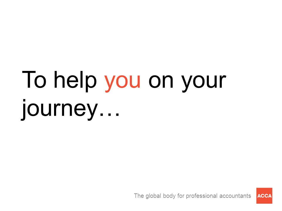 To help you on your journey…