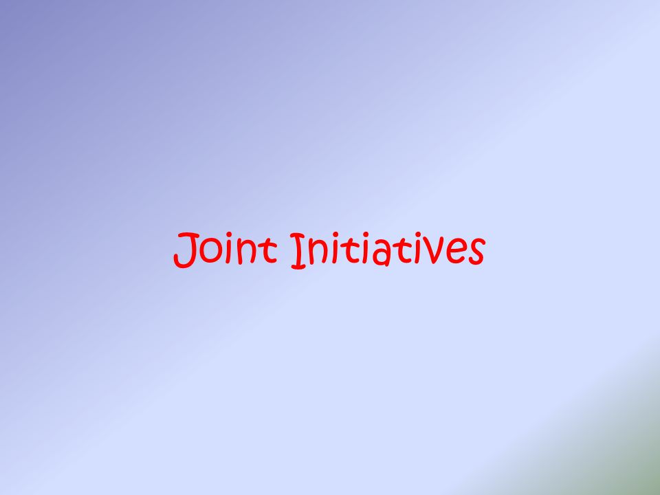 Joint Initiatives