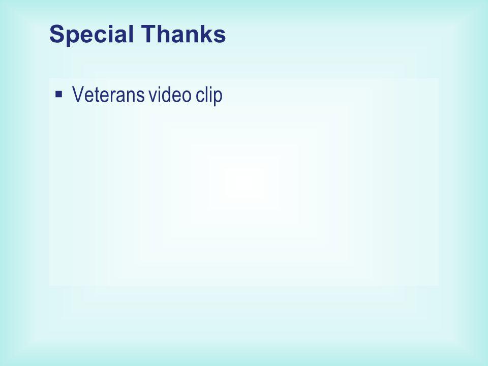 Special Thanks  Veterans video clip