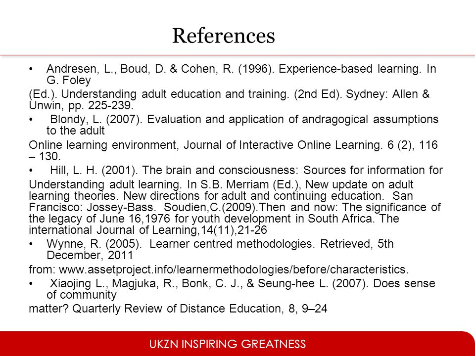 UKZN INSPIRING GREATNESS References Andresen, L., Boud, D.