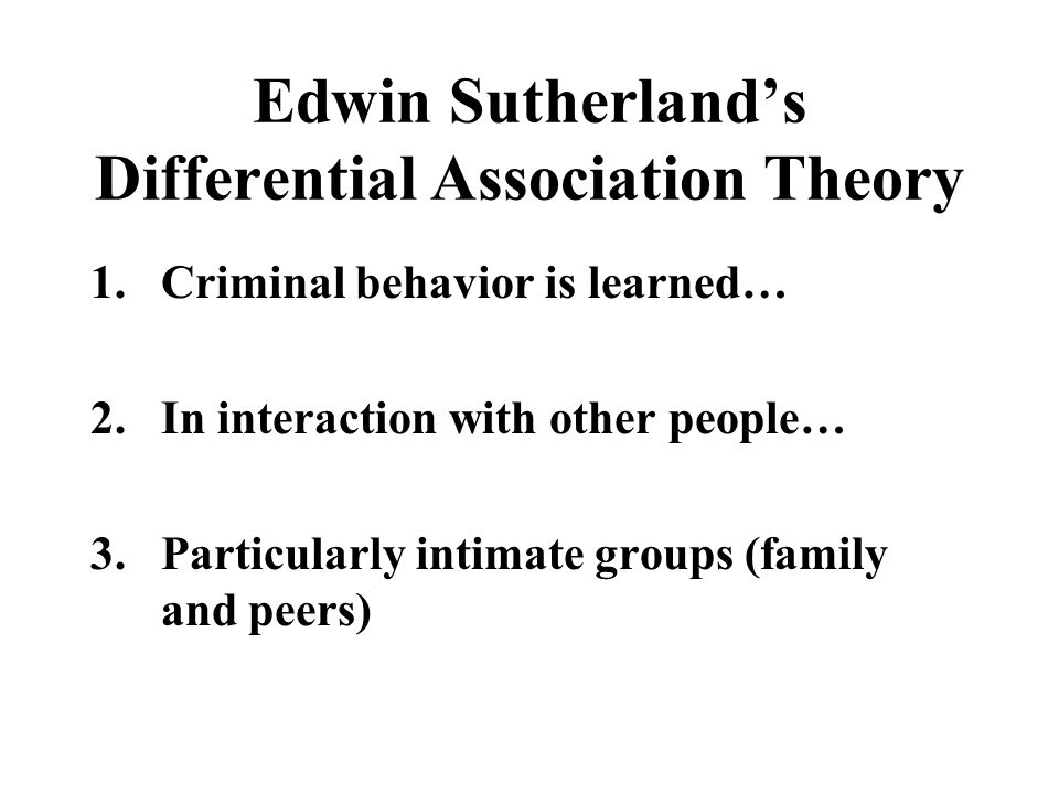 Differential Association Theory 4.