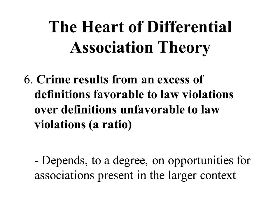 Differential Association Theory 7.