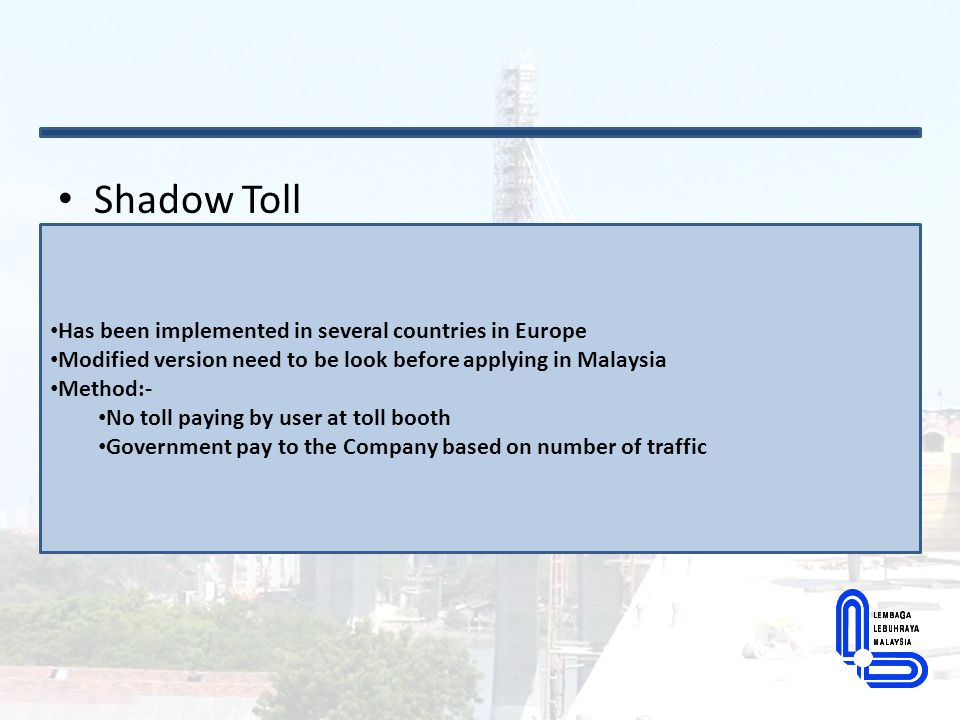 Tendering of new Highway in Malaysia Implementing an open tender concept for new privatized highway To ensure transparency – reasonable and competitive price