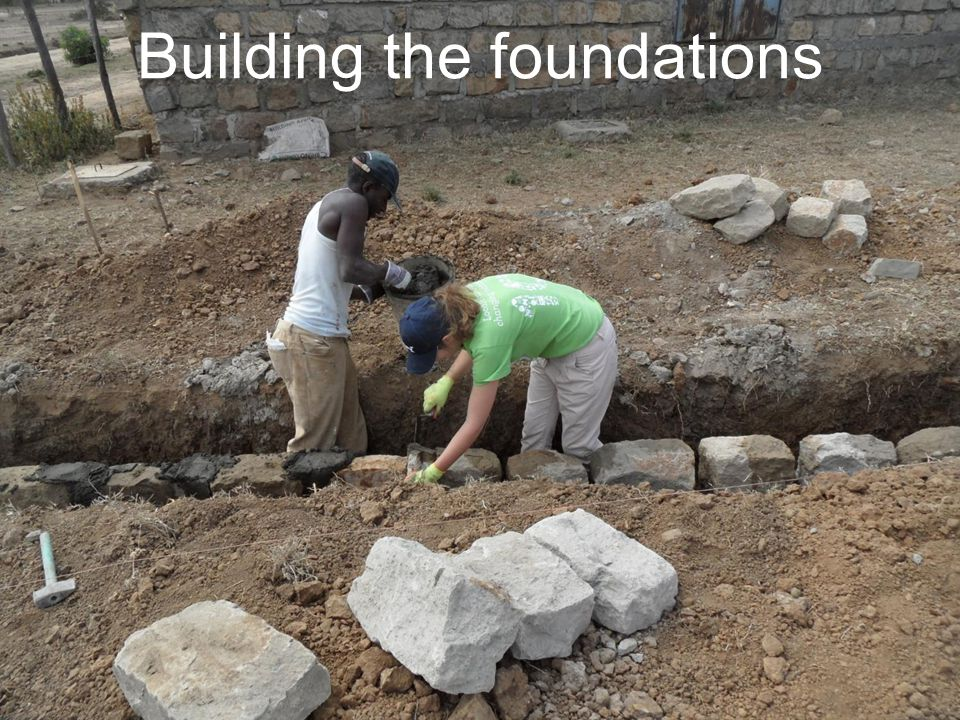 Building the foundations