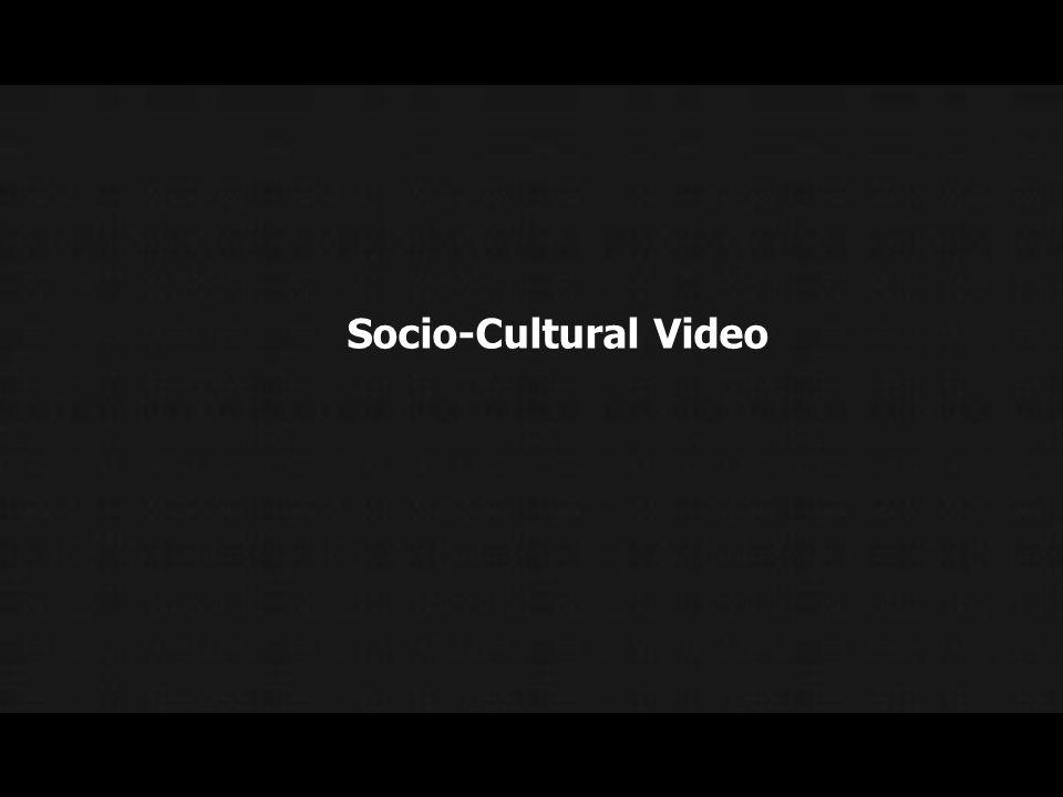 Socio-Cultural Video