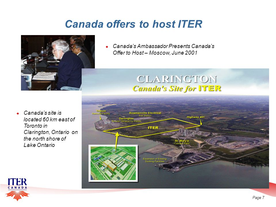 Page 8 Location of Clarington Site Proposed for ITER 20 Km Proposed ITER Site Clarington Toronto