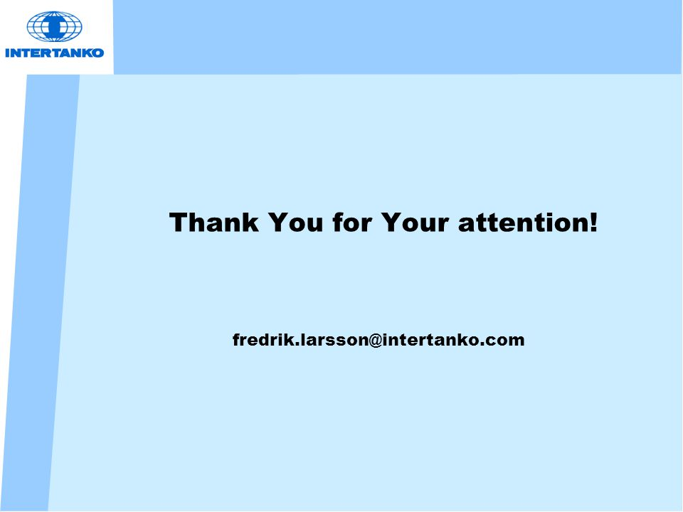 Thank You for Your attention! fredrik.larsson@intertanko.com