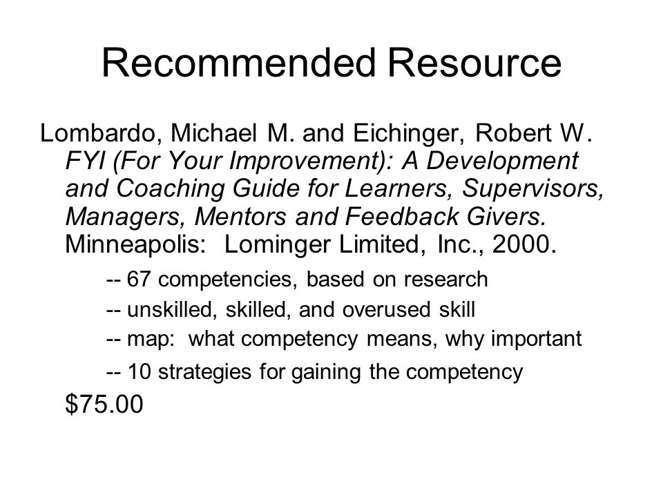Recommended Resource Lombardo, Michael M. and Eichinger, Robert W.
