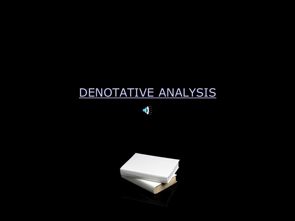 DENOTATIVE ANALYSIS