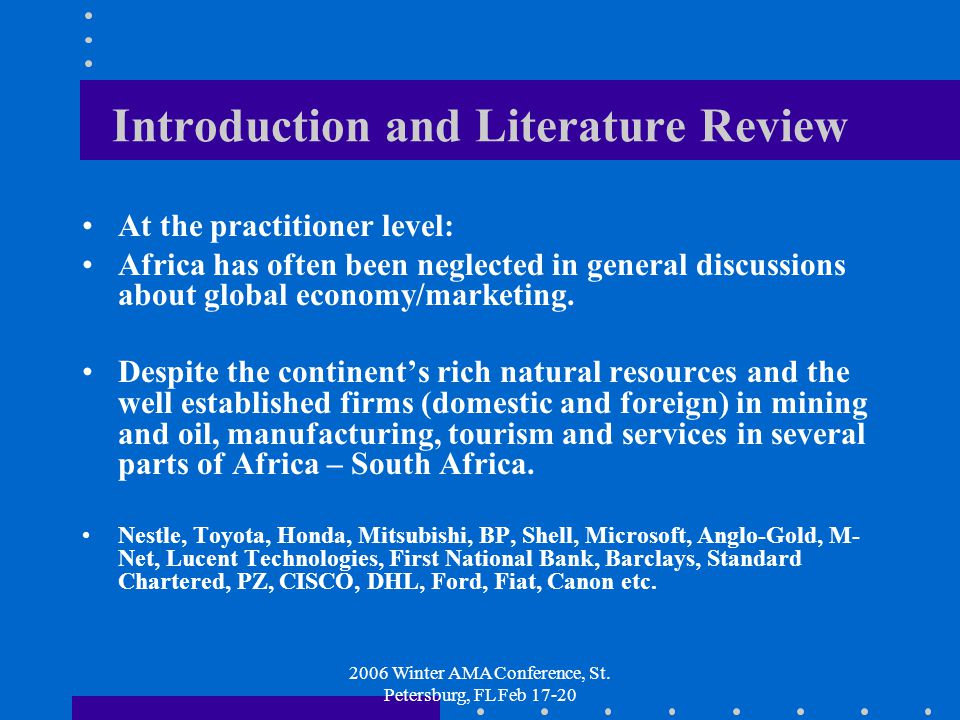 2006 Winter AMA Conference, St.Petersburg, FL Feb 17-20 Introduction and Literature Review contd.