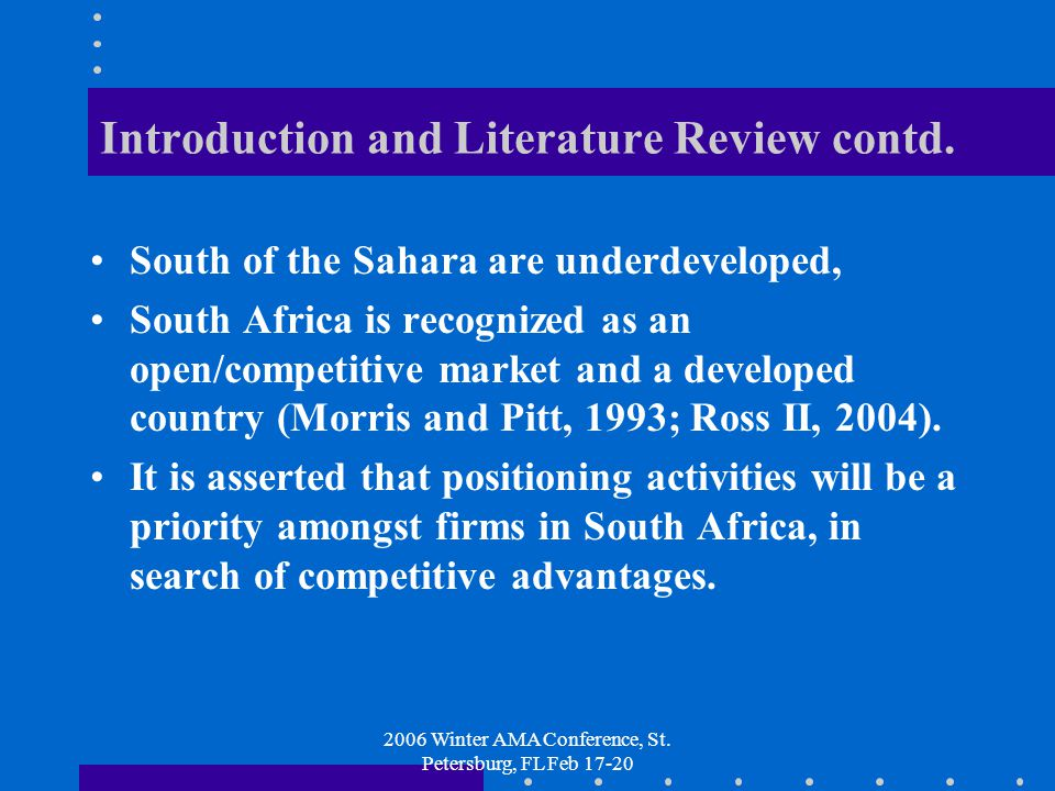 2006 Winter AMA Conference, St. Petersburg, FL Feb 17-20 Introduction and Literature Review contd.