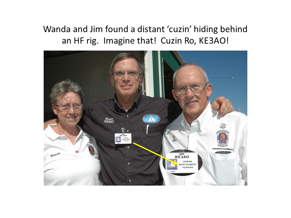Wanda and Jim found a distant 'cuzin' hiding behind an HF rig. Imagine that! Cuzin Ro, KE3AO!