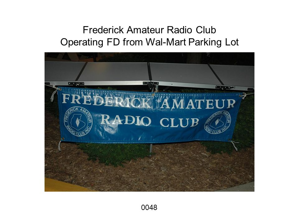 Frederick Amateur Radio Club Operating FD from Wal-Mart Parking Lot 0048