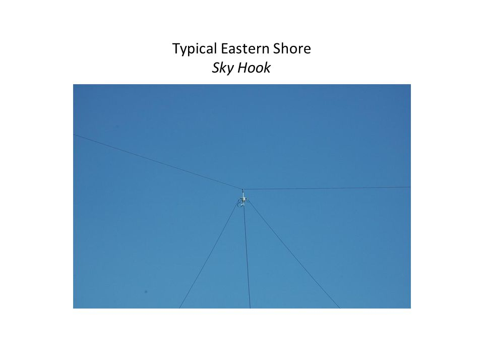 Typical Eastern Shore Sky Hook
