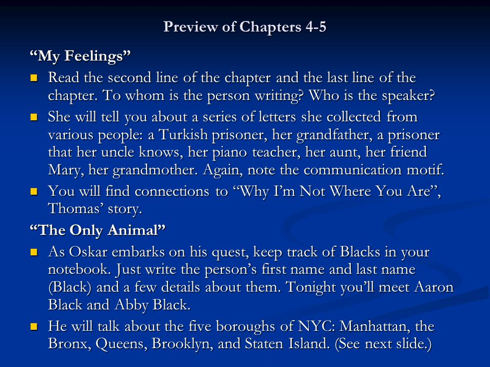 """Preview of Chapters 4-5 """"My Feelings"""" Read the second line of the chapter and the last line of the chapter. To whom is the person writing? Who is the"""