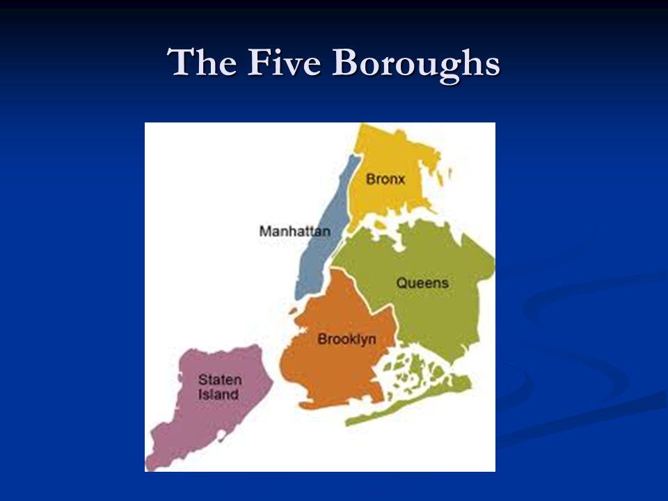 The Five Boroughs
