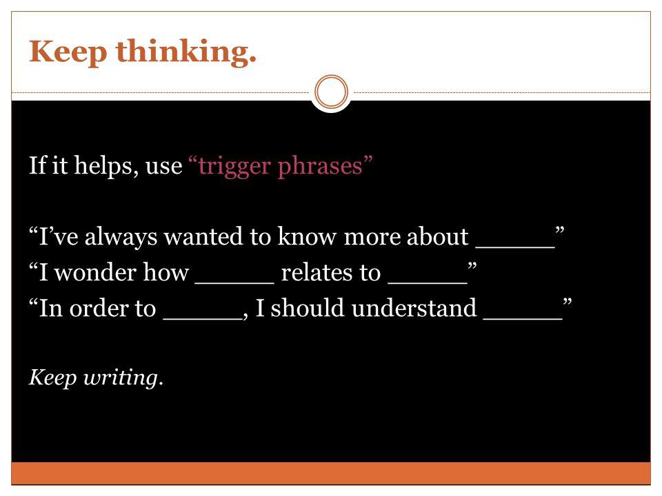 Keep thinking.
