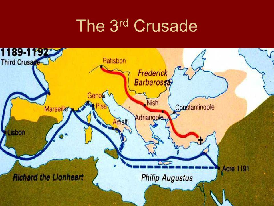 The 3 rd Crusade