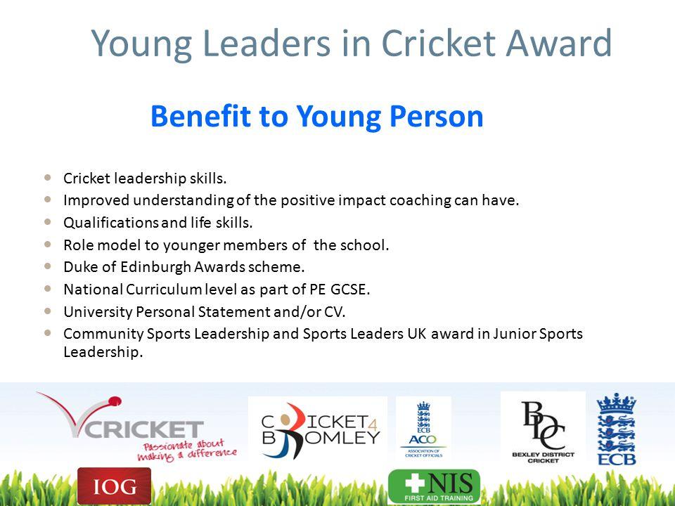 Young Leaders in Cricket Award Cricket leadership skills.