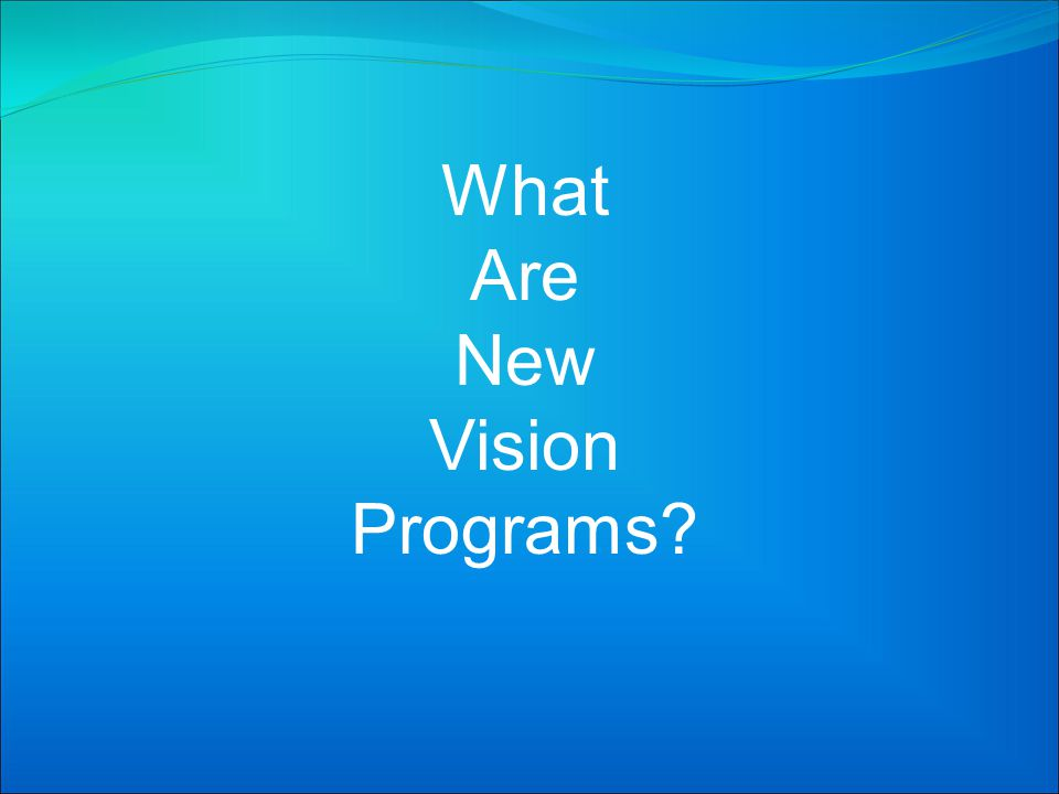 New Vision programs provide high school seniors with a way to learn about a career area of interest while providing a smooth transition from high school to postsecondary education.