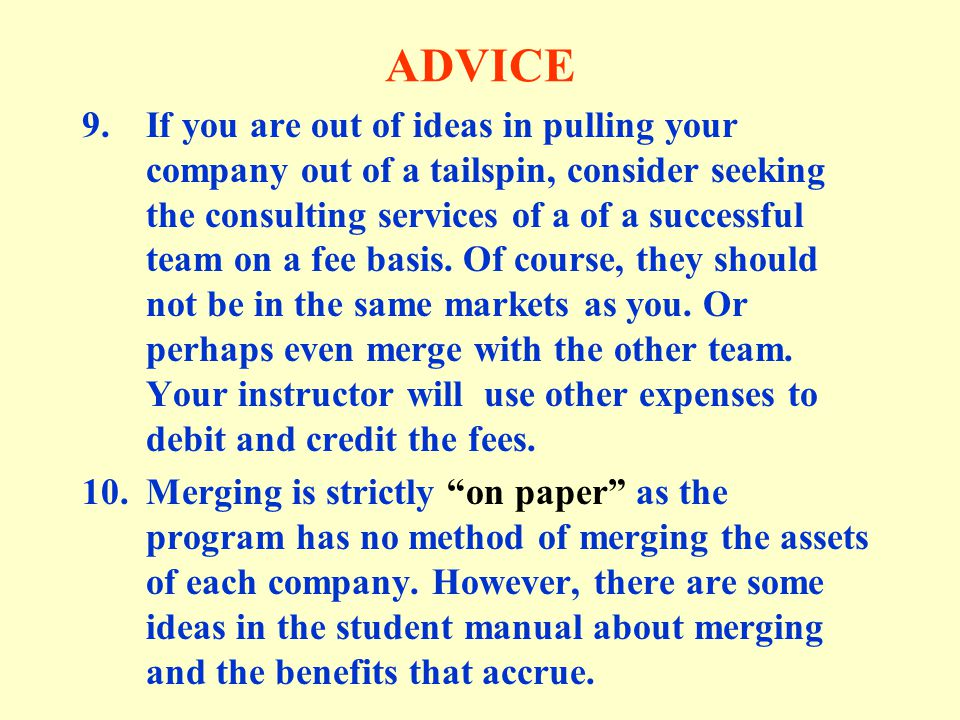 ADVICE 11.One particularly upsetting event for teams occurs when there is an unforeseen event of no fault of the team or its decisions.