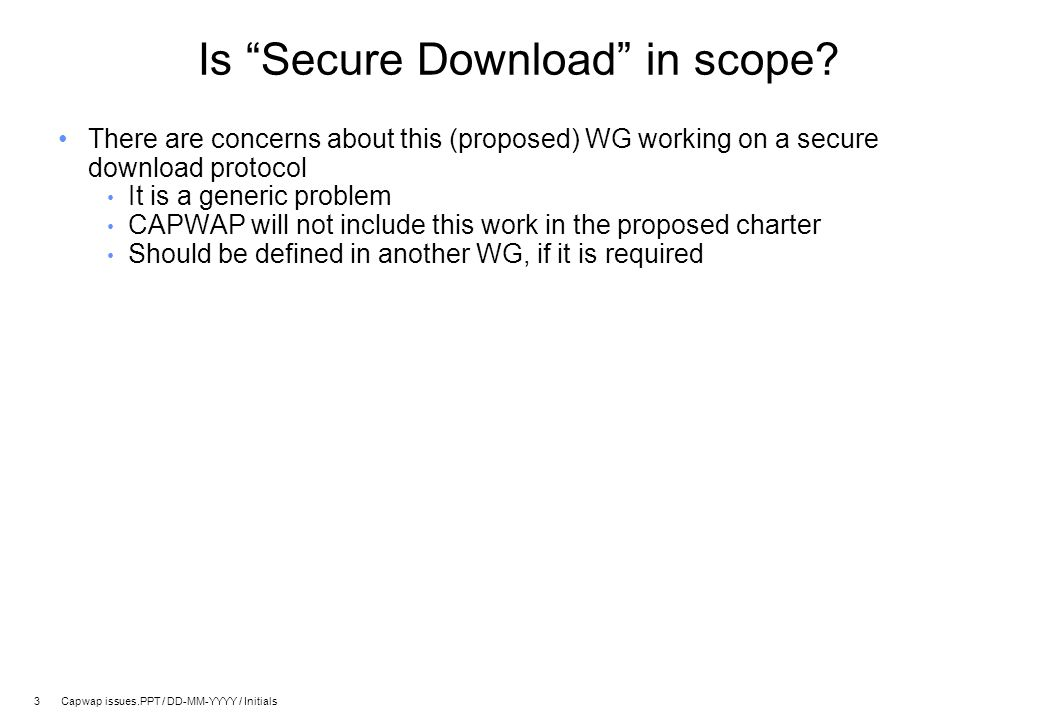 4 Capwap issues.PPT / DD-MM-YYYY / Initials Why re-invent a discovery protocol.