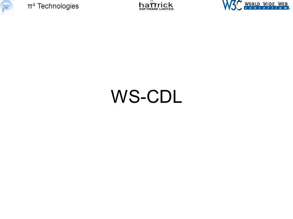 π 4 Technologies WS-CDL