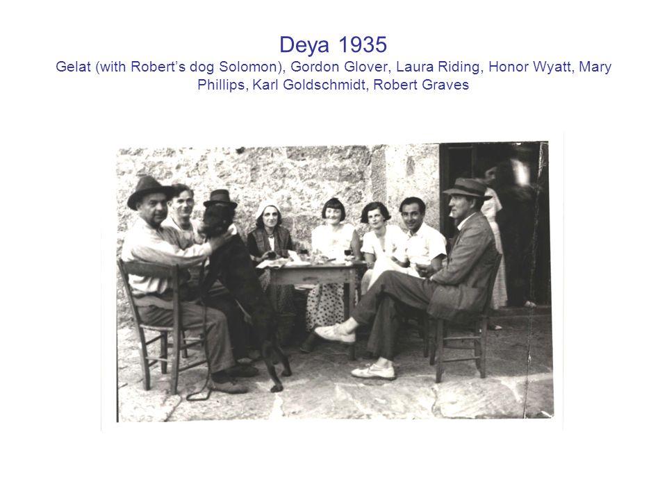 Deya 1935 Gelat (with Robert's dog Solomon), Gordon Glover, Laura Riding, Honor Wyatt, Mary Phillips, Karl Goldschmidt, Robert Graves