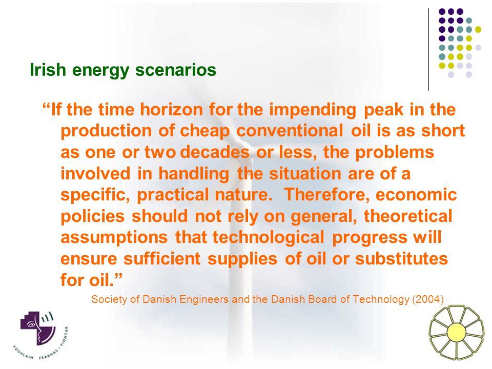 If the time horizon for the impending peak in the production of cheap conventional oil is as short as one or two decades or less, the problems involved in handling the situation are of a specific, practical nature.