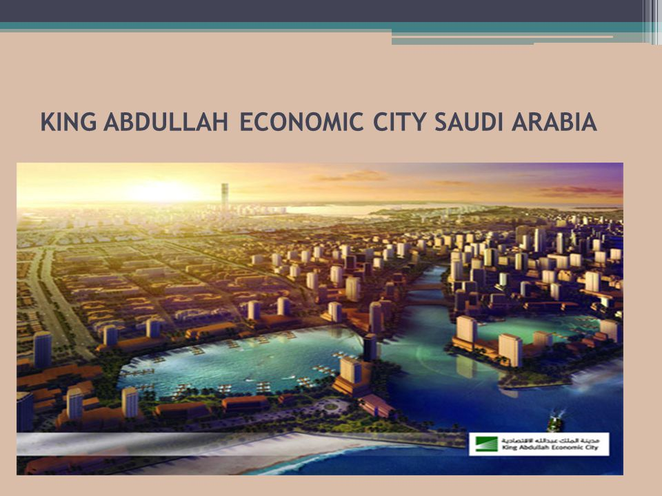 KING ABDULLAH ECONOMIC CITY SAUDI ARABIA