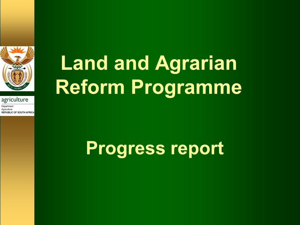 Land and Agrarian Reform Programme Progress report