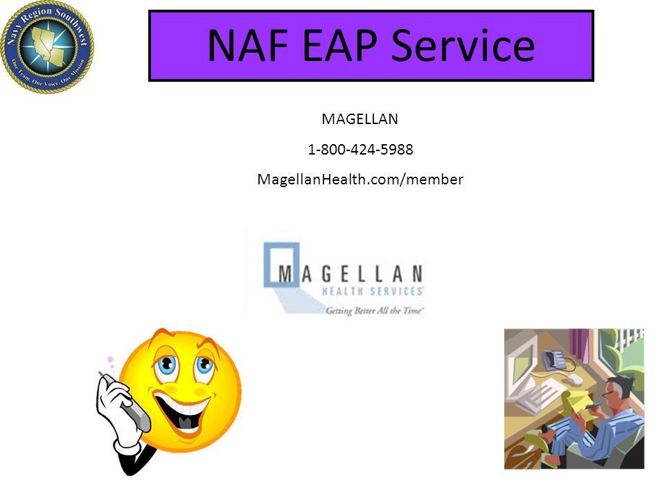 NAF EAP Service MAGELLAN 1-800-424-5988 MagellanHealth.com/member