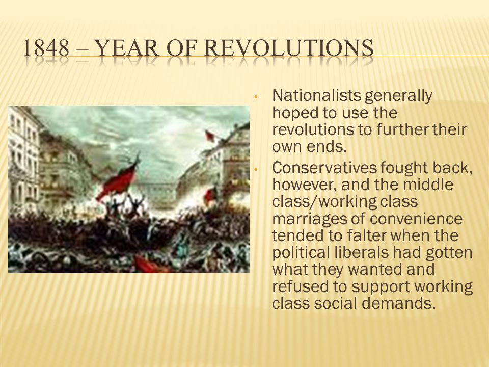 Nationalists generally hoped to use the revolutions to further their own ends.