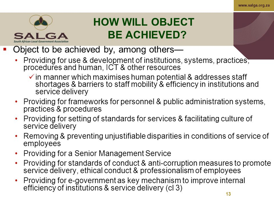 www.salga.org.za 13 HOW WILL OBJECT BE ACHIEVED.
