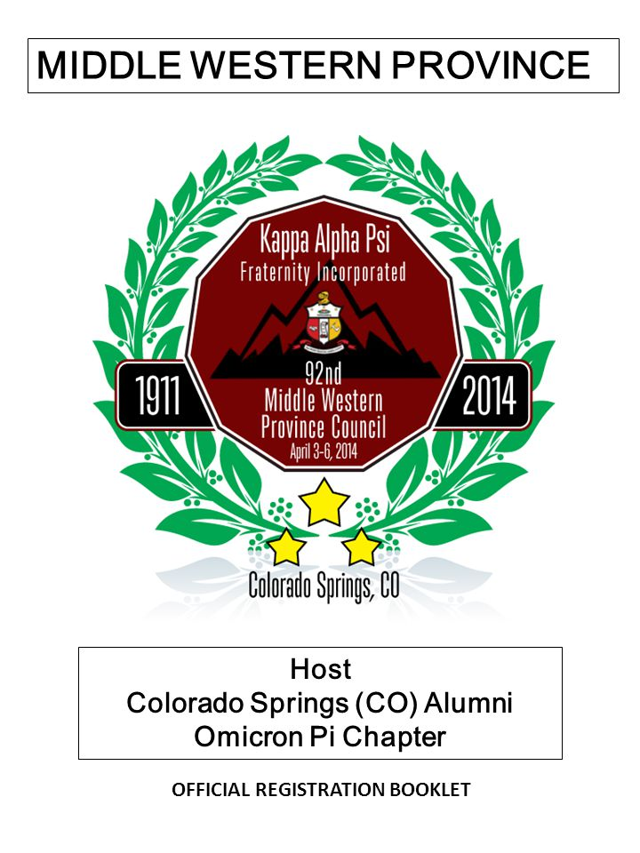 MIDDLE WESTERN PROVINCE Host Colorado Springs (CO) Alumni Omicron Pi Chapter OFFICIAL REGISTRATION BOOKLET