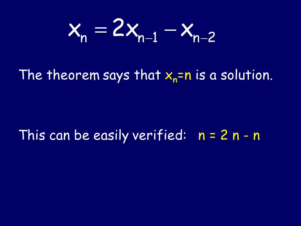 Theorem. Let be a root of multiplicity p of the characteristic equation. Then are all solutions.