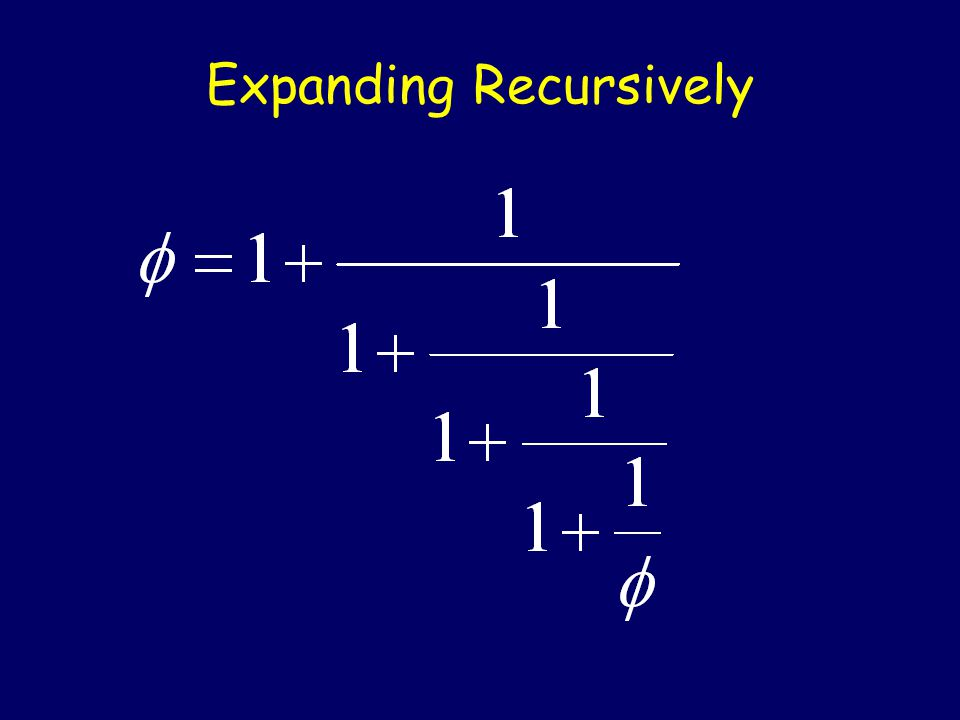 Expanding Recursively