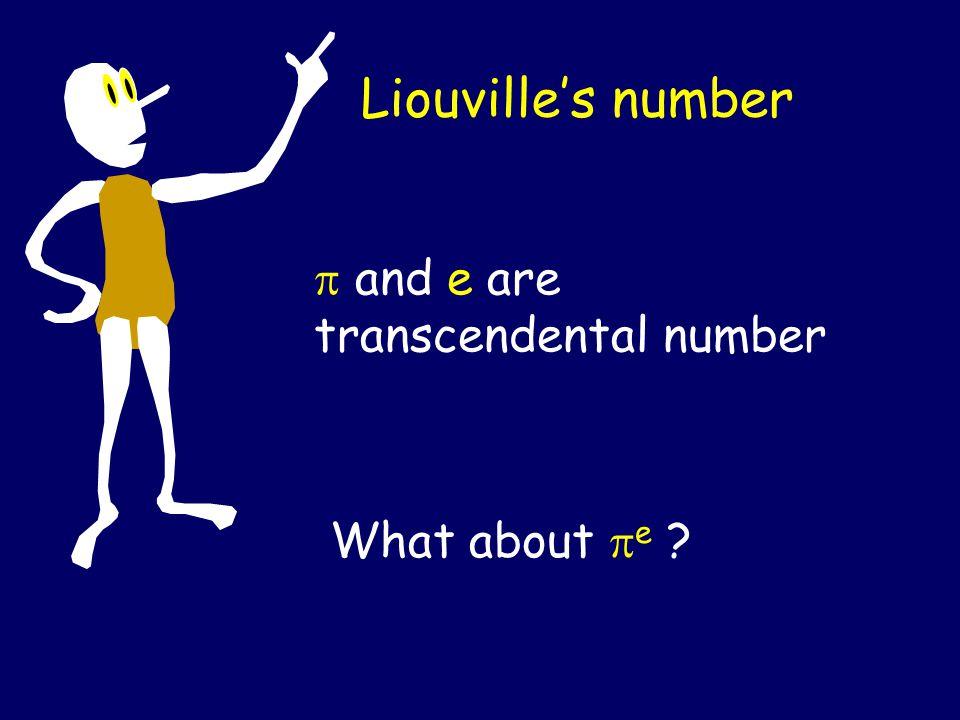 Liouville's number Transcendental number