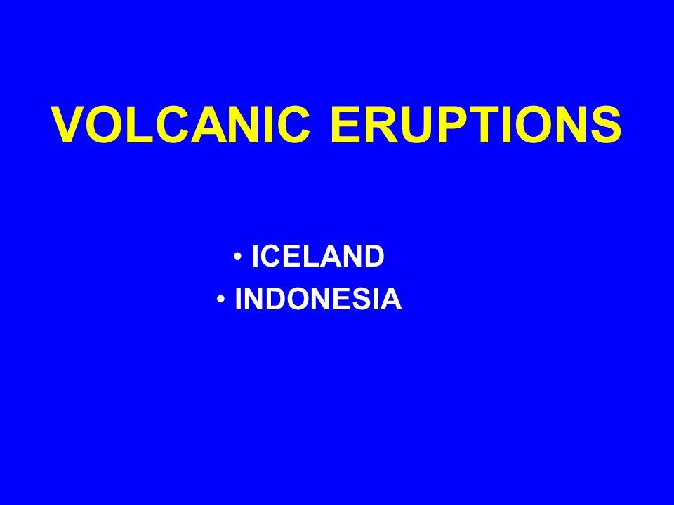 VOLCANIC ERUPTIONS ICELAND INDONESIA