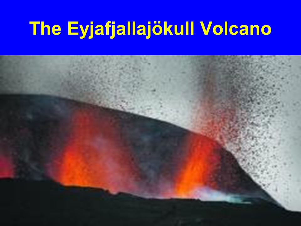 The Eyjafjallajökull Volcano