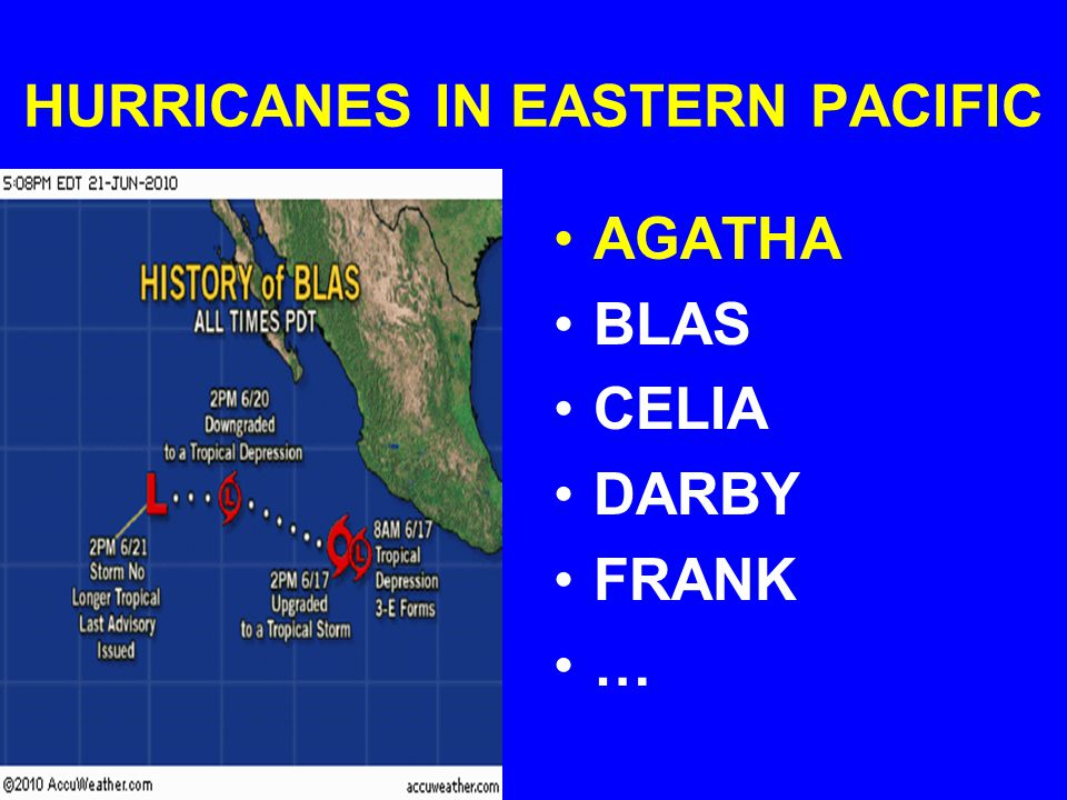 HURRICANES IN EASTERN PACIFIC AGATHA BLAS CELIA DARBY FRANK …