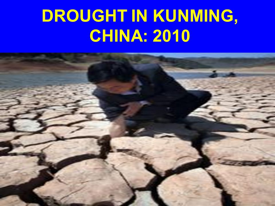 DROUGHT IN KUNMING, CHINA: 2010
